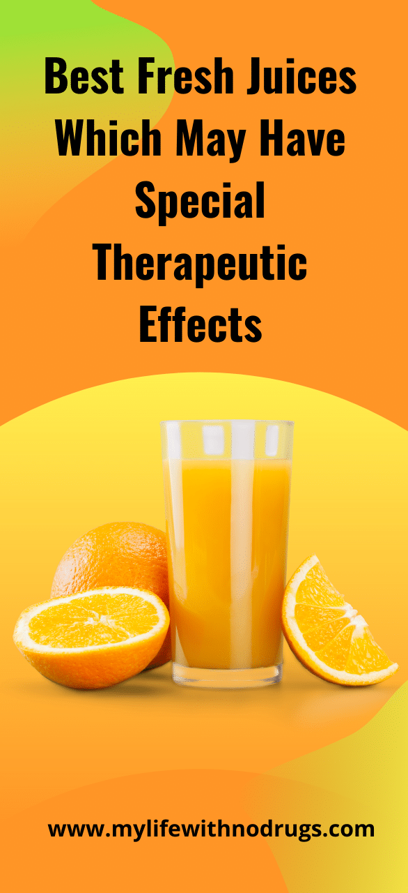 Best Fresh Juices Which May Have Special Therapeutic Effects