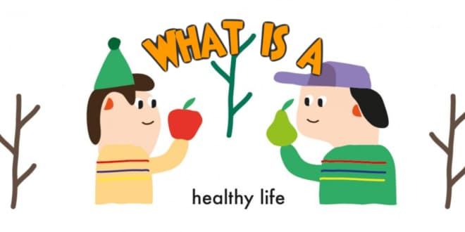 What is a healthy life