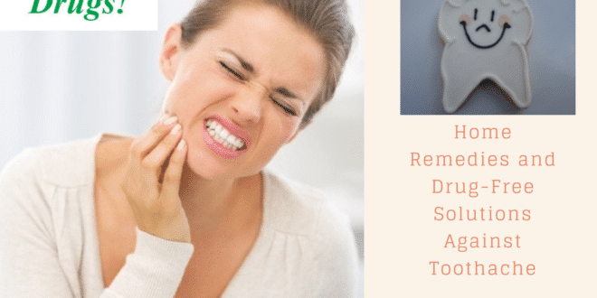 Home Remedies Against Toothache