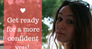 Get ready for a more confident you! Part One