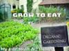 Organic Gardening: Grow to Eat