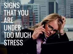 Signs That You Are Under Too Much Stress
