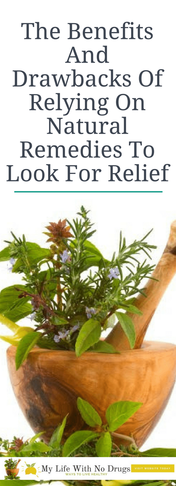 The Benefits And Drawbacks Of Relying On #naturalremedies   To Look For #Relief #homeremedies #homeremedy  #remedies #remedy #health #home #herbs #natural #herbal #holistic #naturally #love #today #year #life #care #diet #tea #treatment