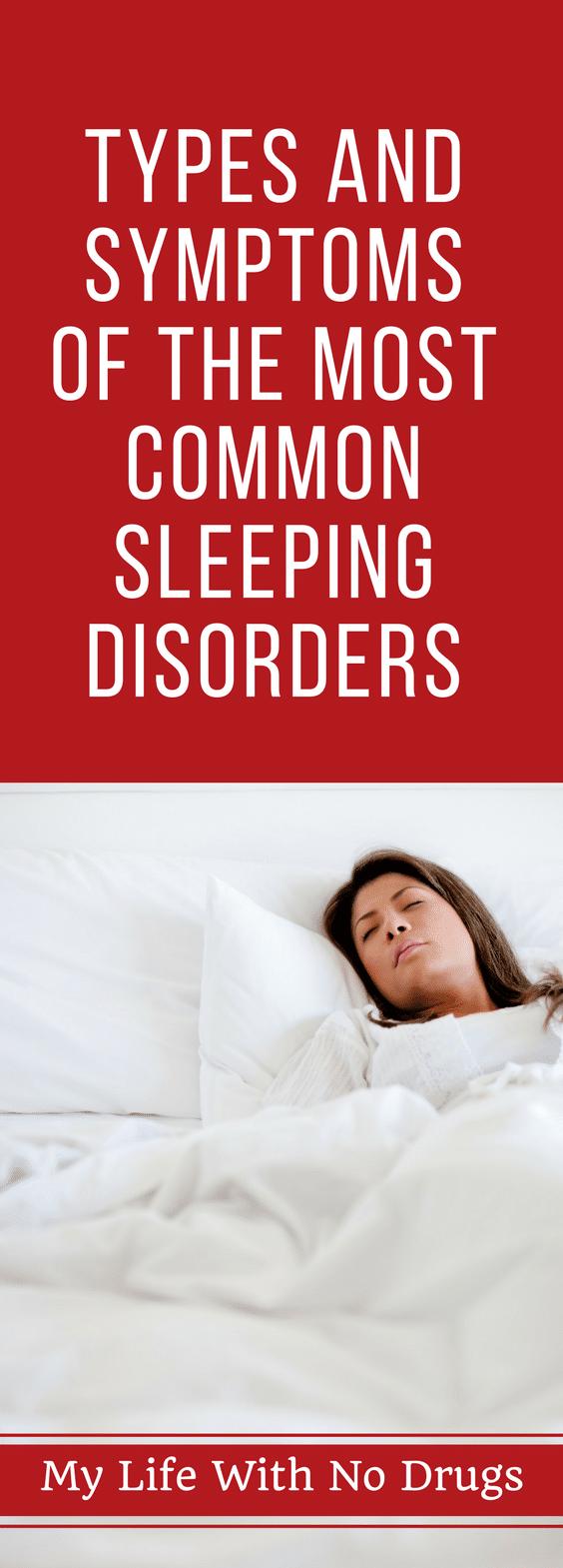 Types and #symptoms Of The Most #common #sleeping #disorders #sleep #insomnia #sleepapnea #narcolepsy #disruptedsleeping #commondenominator #commonsense #knowledge #sense #commonpeople