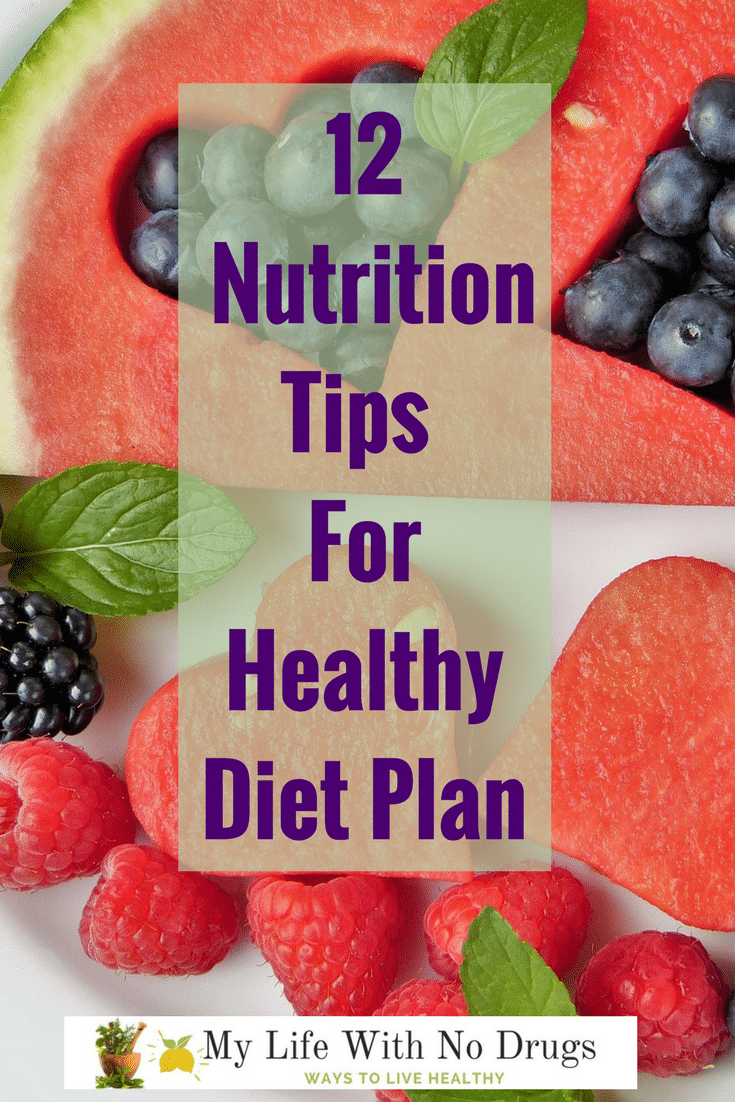 12 Nutrition Tips For Healthy Diet Plan