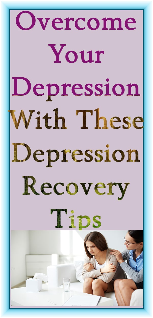 Overcome Your Depression With These Depression Recovery Tips #selfdevelopment #selfcare #anxiety #depression