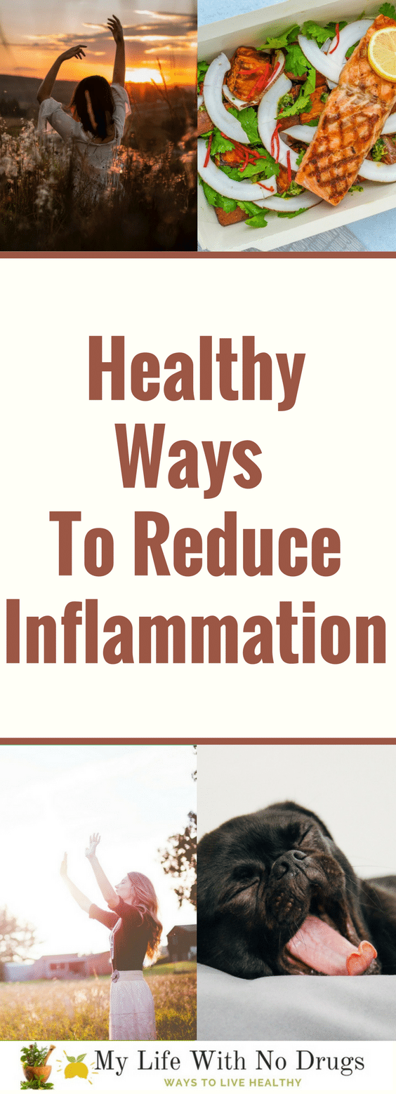 Healthy Ways to Reduce Inflammation #inflammation #healthy #healthyfood #healthyliving