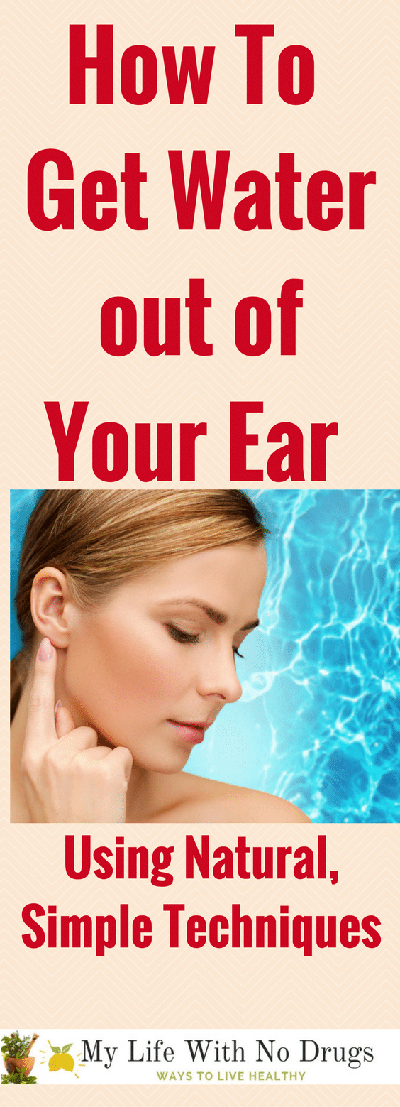How to Get Water out of Your Ear using Natural, Simple Techniques #water #remedies #ears #DIYRemedies #WaterEar