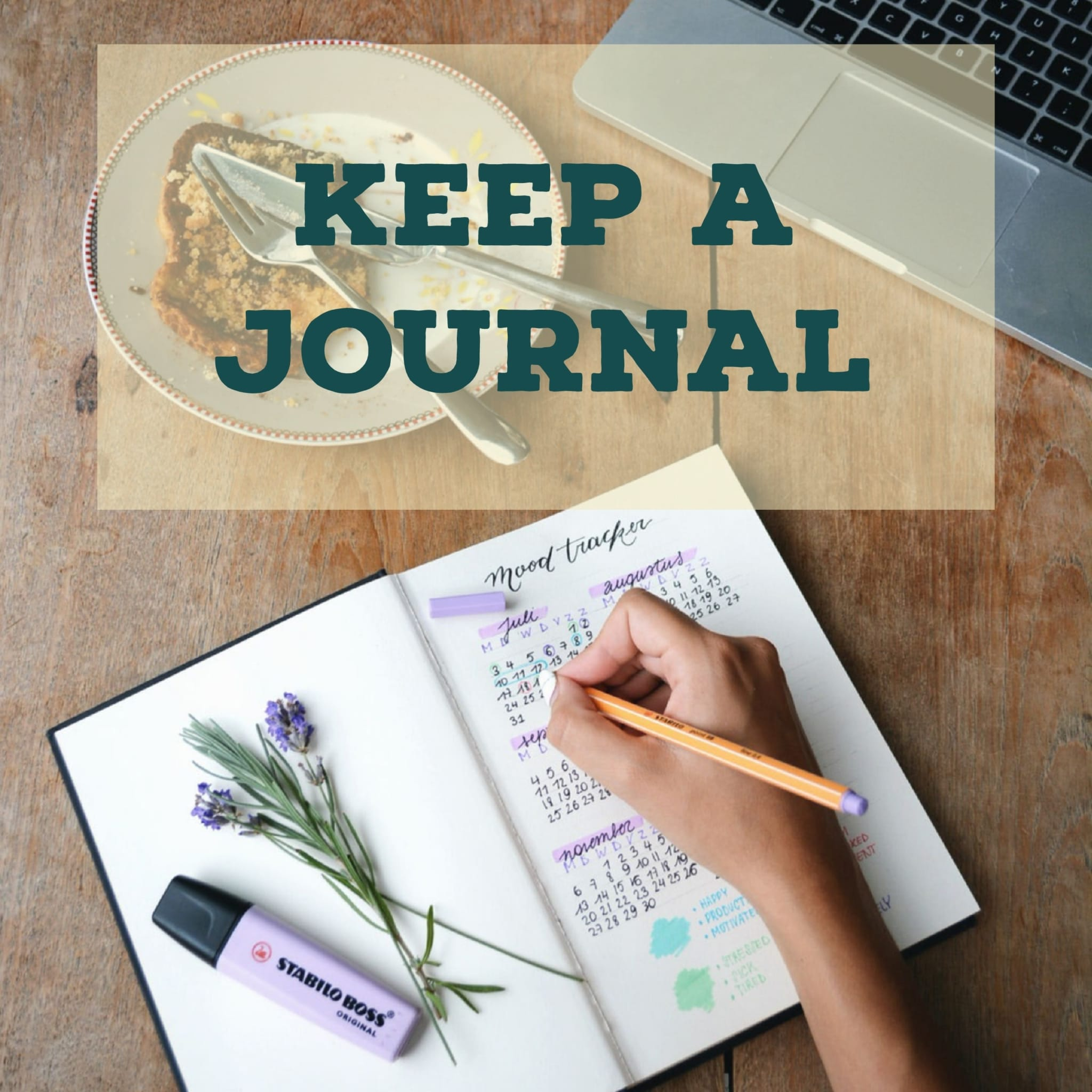 Keep a Journal
