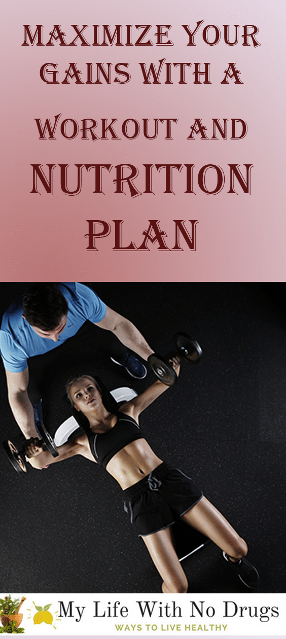 Maximize your Gains with a Workout and Nutrition Plan #health #fitness #Workout #Nutrition #Gains #Gain #Workouts #maximize