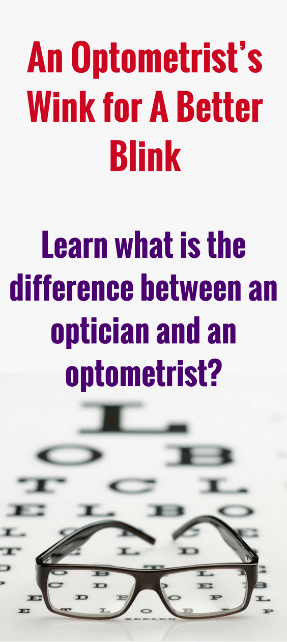 what is the difference between an optician and an optometrist, eye glasses