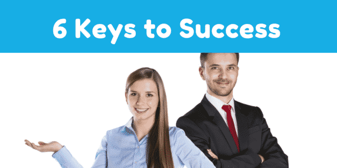 6 Keys to Success