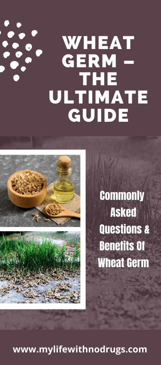 Wheat Germ – The Ultimate Guide
