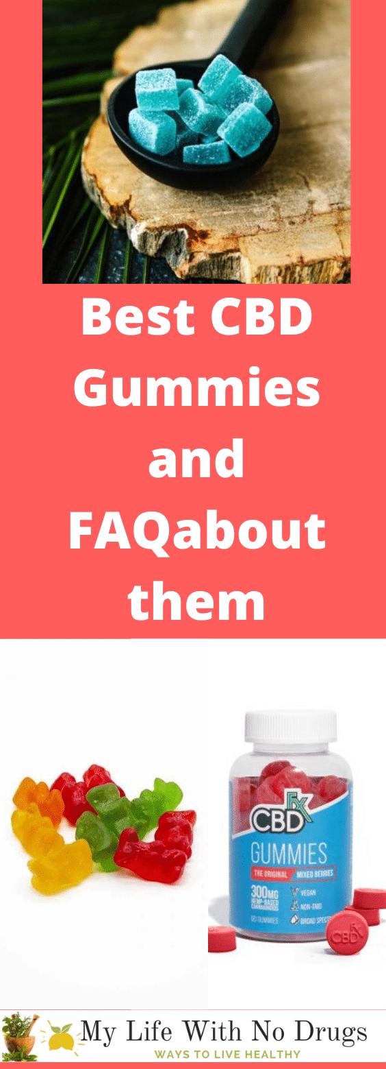Best CBD Gummies and FAQabout them