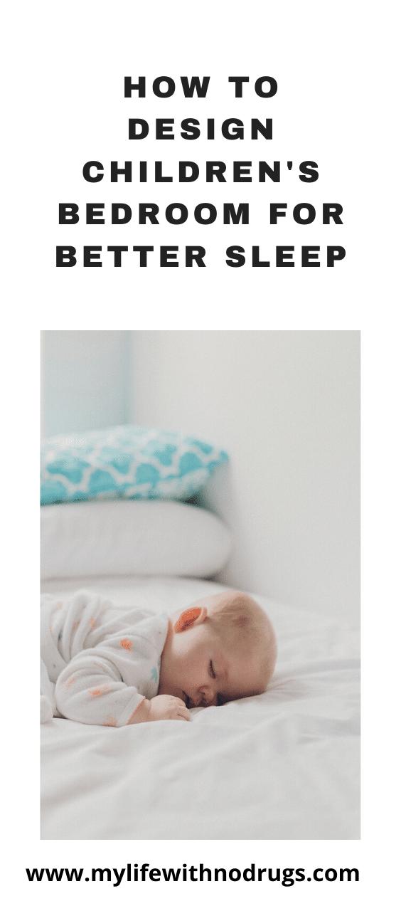 How to Design Children's Bedroom for Better Sleep