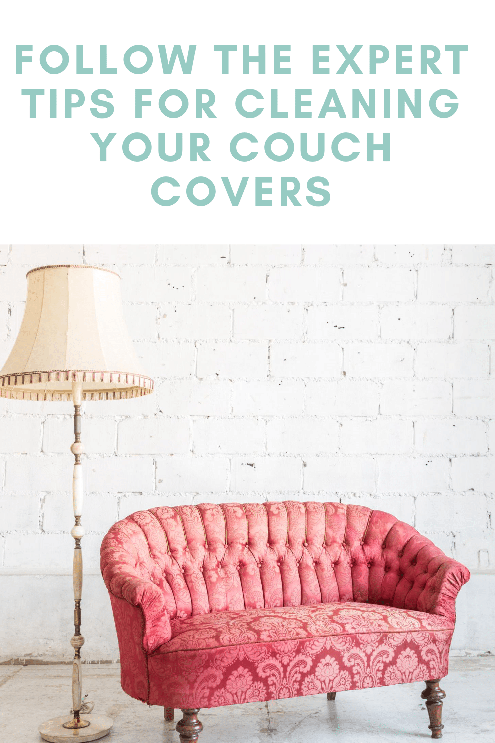 Follow The Expert Tips For Cleaning Your Couch Covers