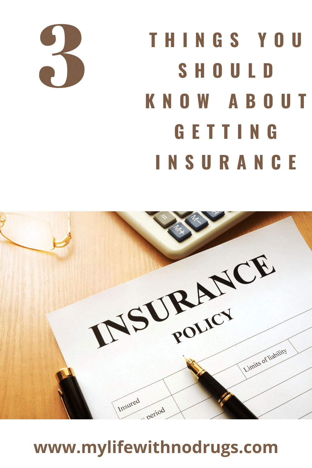 Top 3 Things You Should Know About Getting Insurance