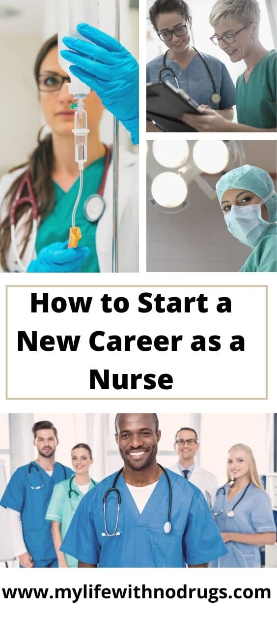 How to Start a New Career as a Nurse