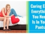 Curing ED - Everything You Need Is In Your Pants